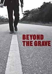 Crítica- Beyond the grave (2012)